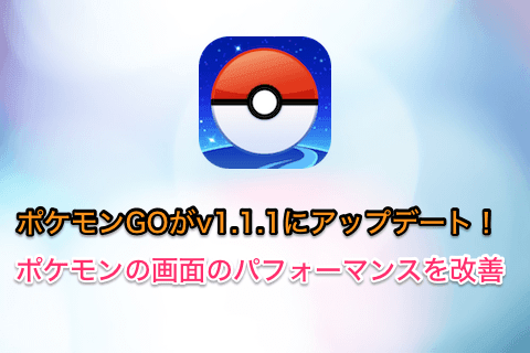 ios-app-pokemon-go-update-v1-1-1-01.png